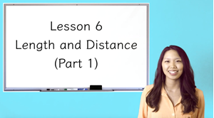 Picture of Lesson 6 Length and Distance (Part 1)