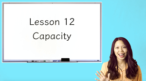 Picture of Lesson 12 Capacity