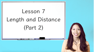 Picture of Lesson 7 Length and Distance (Part 2)