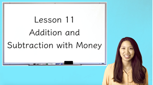 Picture of Lesson 11 Addition and Subtraction with Money
