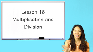 Picture of Lesson 18 Multiplication and Division