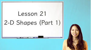 Picture of Lesson 21 2-D Shapes (Part 1)