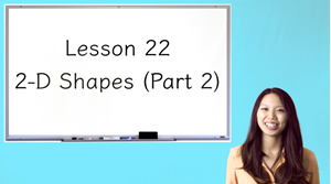 Picture of Lesson 22 2-D Shapes (Part 2)