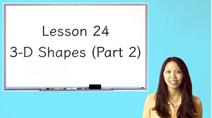 Picture of Lesson 24 3-D Shapes (Part 2)