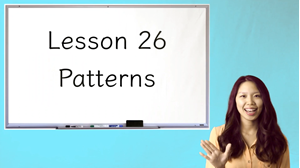Picture of Lesson 26 Patterns