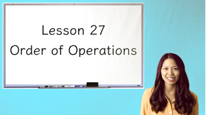 Picture of Lesson 27 Order of Operations